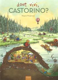 Dove vivi, Castorino?