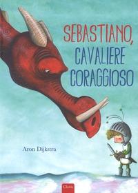 Sebastiano, cavaliere coraggioso
