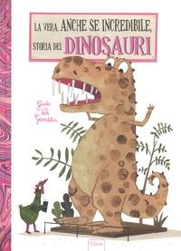 La vera, anche se incredibile storia dei dinosauri