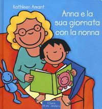 Anna e la sua giornata con la nonna