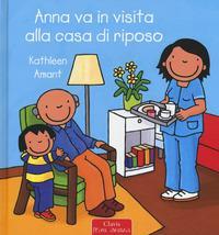 Anna va in visita alla casa di riposo