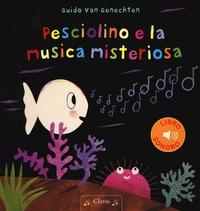 Pesciolino e la musica misteriosa