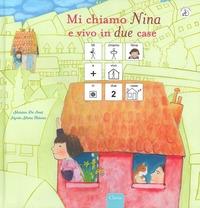 Mi chiamo Nina e vivo in due case
