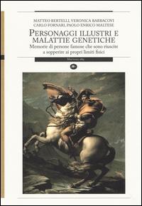 Personaggi illustri e malattie genetiche
