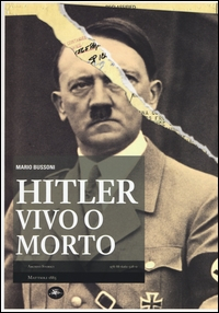 Hitler vivo o morto
