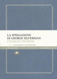La spiegazione di George Silverman