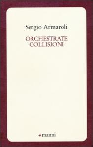 Orchestrate collisioni
