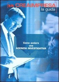 Come avviare una agenzia investigativa