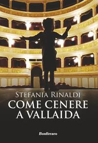 Come cenere a Vallaida