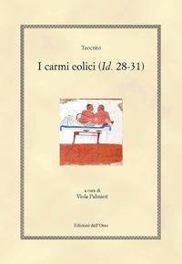 I carmi eolici (Idd. 28-31)