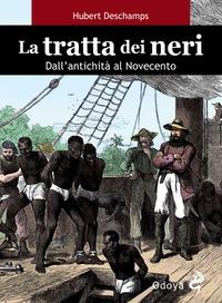 La tratta dei neri