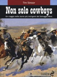 Non solo cowboy