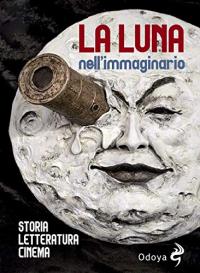 La luna nell'immaginario