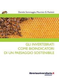 Gli invertebrati come bioindicatori di un paesaggio sostenibile