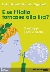 E se l'Italia tornasse alla lira?
