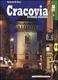 Cracovia / [Roberto M. Polce]