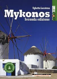 Mykonos / Ughetta Lacatena