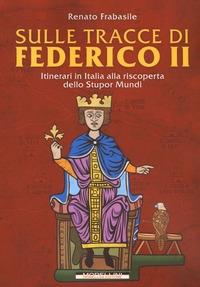 Sulle tracce di Federico 2.