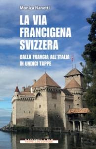 La via Francigena in Svizzera
