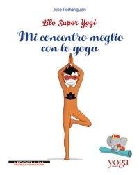 Mi concentro meglio con lo yoga