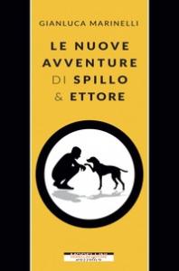 Le nuove avventure di Spillo & Ettore