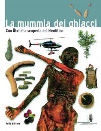 La mummia dei ghiacci