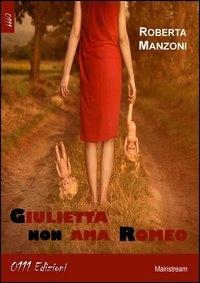 Giulietta non ama Romeo
