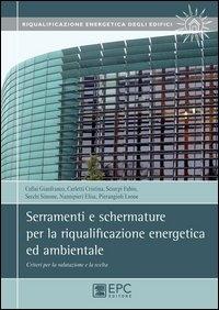 Serramenti e schermature per la riqualificazione energetica ed ambientale