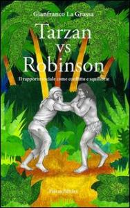 Tarzan vs Robinson