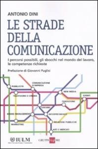 Le strade della comunicazione