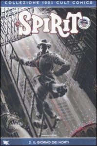 Will Eisner's The spirit. 2, Il giorno dei morti / Darwyn Cooke