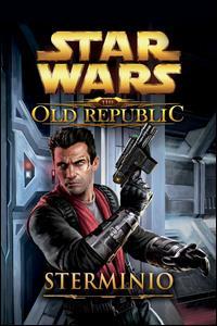 Star Wars. The Old Republic. Sterminio