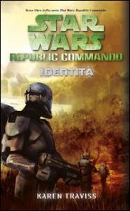 Star Wars: Republic Commando. [3]: Identità
