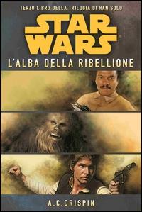 Star Wars. L'alba della ribellione