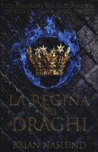La regina dei draghi