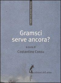 Gramsci serve ancora?