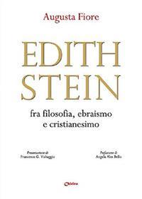 Edith Stein fra filosofia, ebraismo e cristianesimo