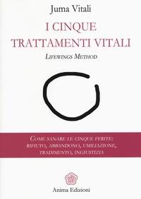 I cinque trattamenti vitali