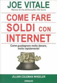 Come fare soldi con internet