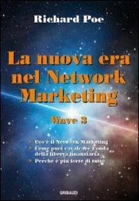 ˆLa ‰nuova era nel network marketing
