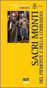 Sacri monti del Piemonte e della Lombardia
