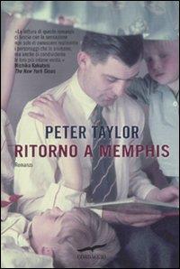 Ritorno a Memphis : romanzo / Peter Taylor ; traduzione di Elena Dal Pra
