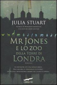 Mr Jones e lo zoo della Torre di Londra