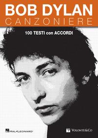 Bob Dylan. Canzoniere