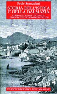 Storia dell'Istria e della Dalmazia