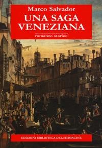 Una saga veneziana