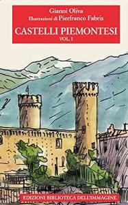 Vol. 1: La provincia di Torino