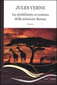 La strabiliante avventura della missione Barsac