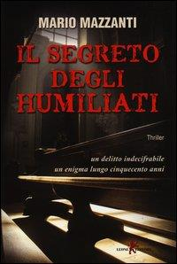 Il segreto degli Humiliati