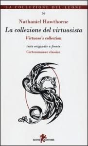 La collezione del virtuosista